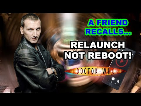 Doctor Who Series 1 - The Faith to Relaunch for Fans Old and New Alike (A Friend Recalls)