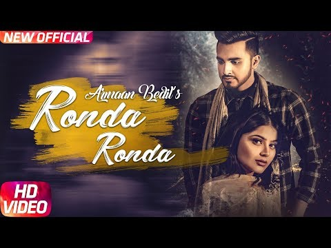 Ronda Ronda (Full Video) | Armaan Bedil | Veet Bal