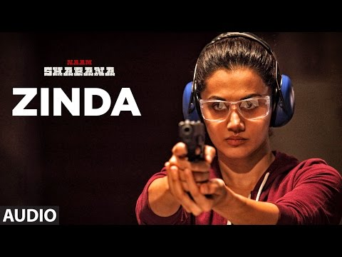 Naam Shabana: Zinda Full Audio Song | Akshay Kumar