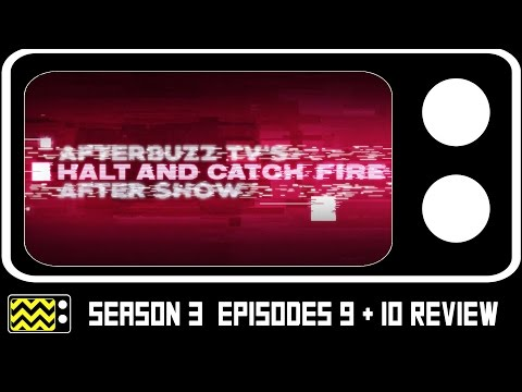 Halt & Catch Fire Season 3 Episodes 9 & 10 Review & After Show | AfterBuzz TV