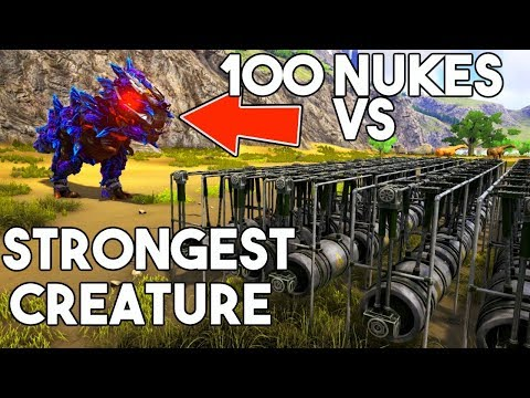 CAN 100 THERMONUCLEAR BOMBS KILL ARK'S STRONGEST DINO & GOD CREATURE? - ARK Survival Evolved NUKE