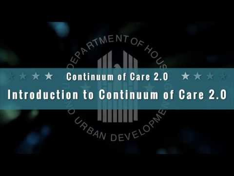 Introduction to Continuum of Care 2.0