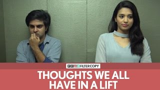 Video FilterCopy | Thoughts We All Have In A Lift or An Elevator | Ft. Akash Deep Arora MP3, 3GP, MP4, WEBM, AVI, FLV Oktober 2017