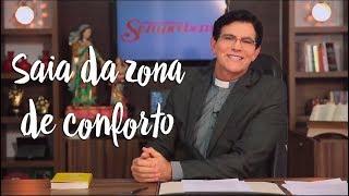 Padre Reginaldo Manzotti: Saia da zona de conforto