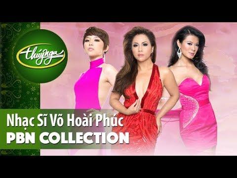 PBN Collection | Nhạc Sĩ Võ Hoài Phúc & Những Tình Khúc Đầy Đam Mê - Thời lượng: 30:38.