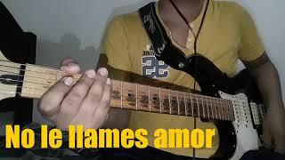 Yuridia - No Le Llames Amor   Guitar Cover