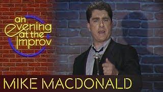 Mike MacDonald - An Evening at the Improv