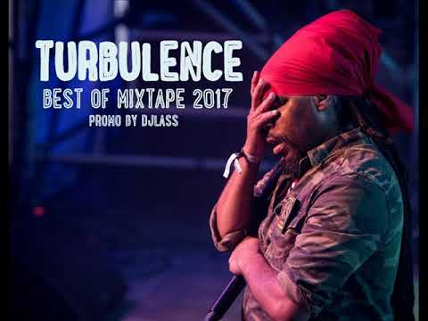 Turbulence Best Of Reggae Mixtape 2017 By DJLass Angel Vibes