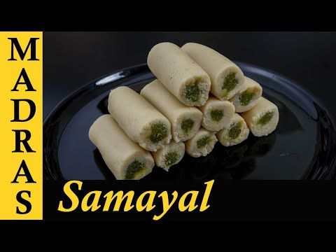 Kaju Pista Roll Recipe In Tamil | Cashew Pistachio Rolls Recipe In Tamil | Sweet Recipes In Tamil