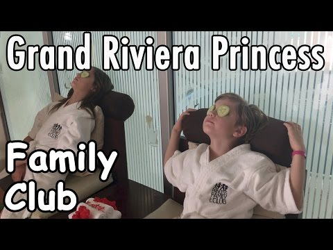 Grand Riviera Princess | Family Club
