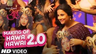 Making of Hawa Hawai 2.0 Song | Tumhari Sulu | Vidya Balan, Neha Dhupia & Malishka