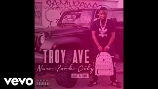 Troy Ave - Lulaby (Audio)