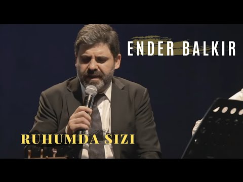 Ender BALKIR -Ruhumda Sızı (Canlı Performans)