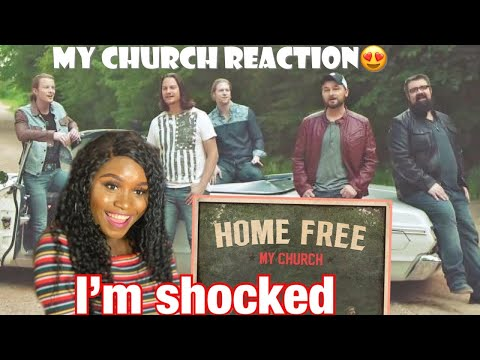 """FIRST TIME REACTING TO HOME FREE ''MY CHURCH"""""""