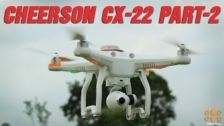 Cheerson CX-22 FPV Drone Review Part 2