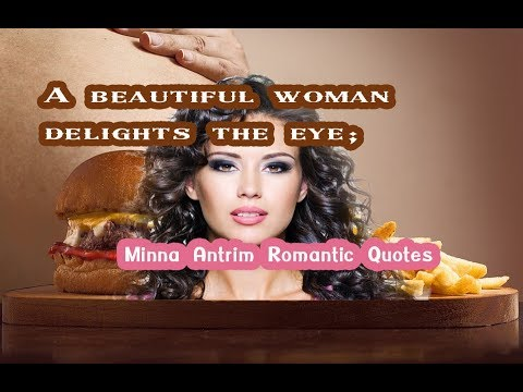 A beautiful woman - Minna Antrim Romantic Quotes
