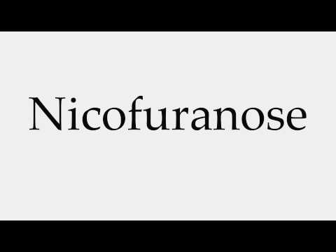 How to Pronounce Nicofuranose
