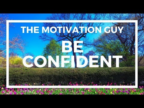 Thank you quotes - The Motivation Guy - Be Confident Quotes