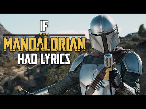 "If ""The Mandalorian"" Song Had Lyrics"