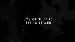 Joy of Sunfire - Closer Teaser