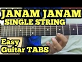 Janam janam-Dilwale theme Guitar Tabs/Lead/Tune/solo on single string | Single String Guitar Song