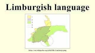 Limburgish language =======Image-Copyright-Info======== License: Creative Commons Attribution-Share Alike 3.0 (CC BY-SA 3.0) LicenseLink: ...