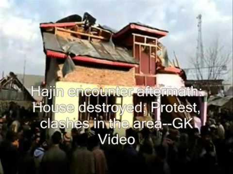 Hajin encounter aftermath: House destroyed; Protest, clashes in the area