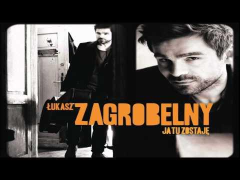Łukasz Zagrobelny - Nie zapytam Cię tekst piosenki