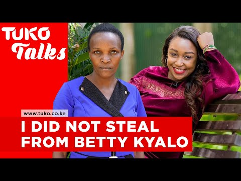 I did not steal from Betty Kyalo- former househelp tells her side of the story  Tuko Talks   Tuko TV