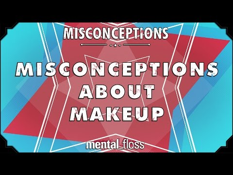 Misconceptions about Makeup