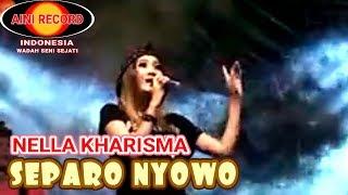 Video Nella Kharisma - Separo Nyowo (Official Music Video) - The Rosta - Aini Record MP3, 3GP, MP4, WEBM, AVI, FLV Juli 2018