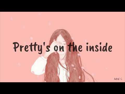 Pretty's On The Inside -Chloe Adams (Nightcore)