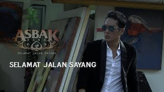 Download Lagu Asbak Band - Selamat Jalan Sayang Mp3