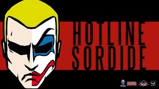 HOTLINE SORDIDE DISPONIBLE