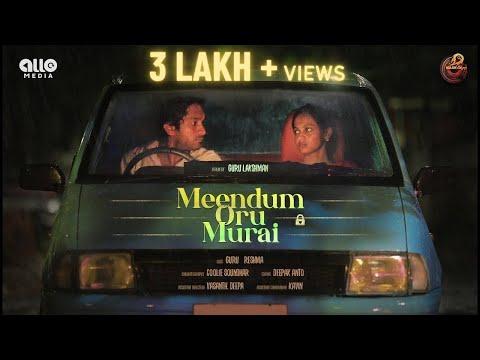 Meendum Oru Murai   Ft. Guru & Reshma   Naakout   Allo Media #GettiMelam