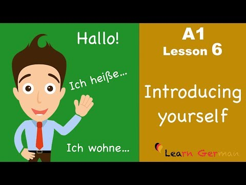 Learn German | Introducing yourself | sich vorstellen | German for beginners | A1 - Lesson 6 (видео)