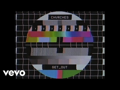 CHVRCHES - Get Out (Preview)