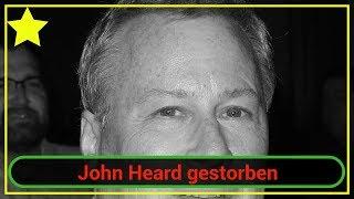Der US-Schauspieler John Heard ist im Alter von 71 Jahren gestorben. Er wurde leblos in einem Hotelzimmer in der Nähe von...