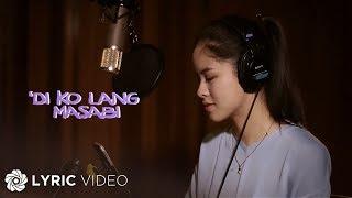 Download Lagu Kisses Delavin - 'Di Ko Lang Masabi Mp3