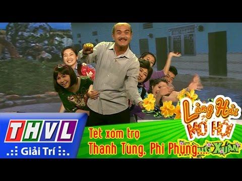 Hài Kịch Tết xóm trọ - Làng hài mở hội mừng xuân Tập 3