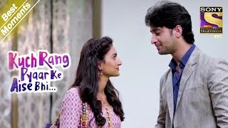 Kuch Rang Pyar Ke Aise Bhi | Sonakshi Tests Dev's Patience | Best Moments