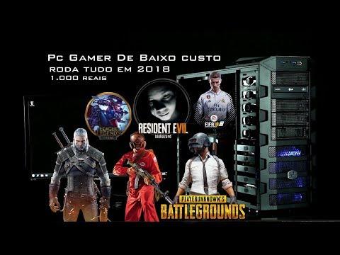 PC Gamer Baratinho (R$1000)  TODOS os Jogos 2018 PC DA CRISE