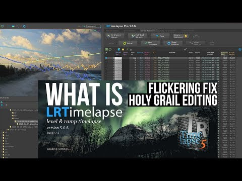 MUST HAVE timelapse software LRTimelapse explained