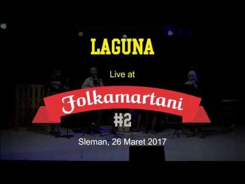 Laguna - Kau Baru Saja Pergi | live di FOLKAMARTANI #2