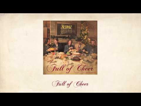 Full of Cheer - Home Free