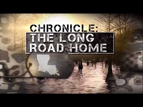 Chronicle: The Long Road Home