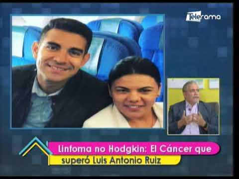Línfoma de Hodgkin: El Cáncer que superó Luis Antonio Ruiz