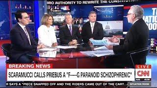 Scaramucci Calls Priebus A F-----G Paranoid Schizophrenic (CNN)
