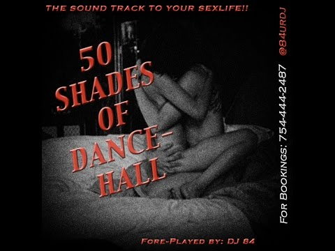 Download 50 Shades Of Dancehall - Raw Version (rated XXX) HD Mp4 3GP Video and MP3