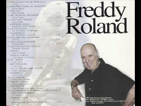Freddy Roland  - por culpa de mi orgullo